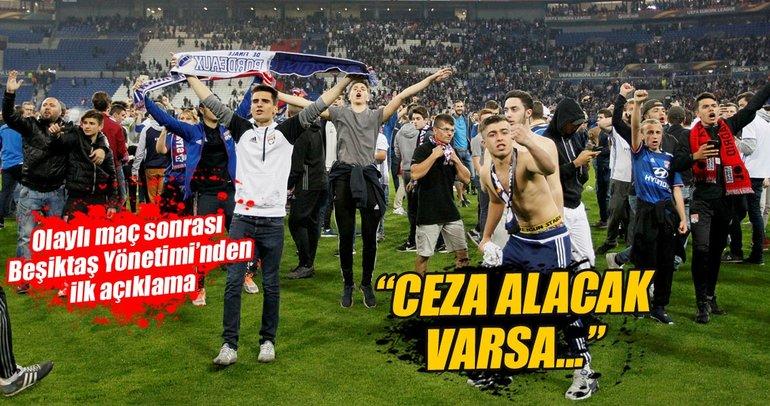 Ceza alacak varsa bu Beşiktaş değil Lyon'dur