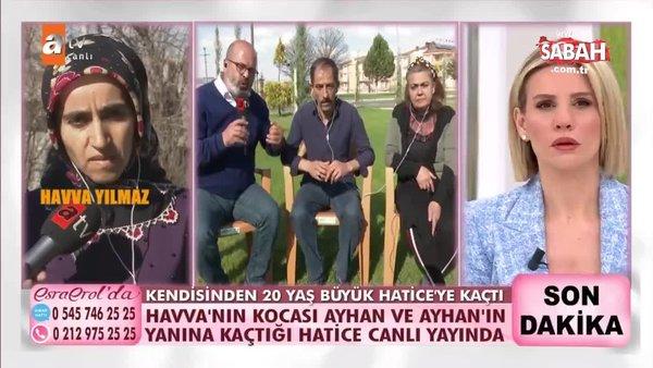 Esra Erol'da Hatice'den şok sözler. ''Ölen kocam beni Ayhan'a emanet etti'' | Video