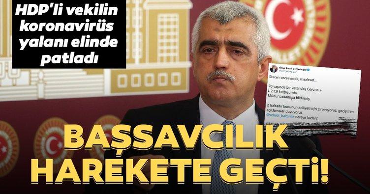 Son dakika haberi: HDP'li vekilin corona virüs yalanına soruşturma! Başsavcılık harekete geçti