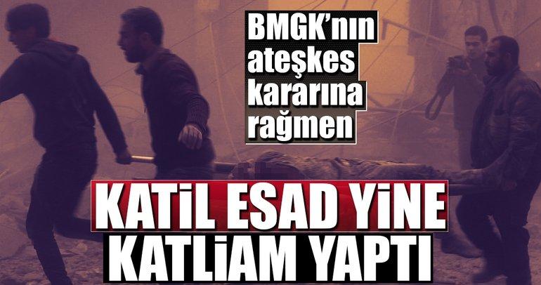 BMGK kararına rağmen Katil Esad yine katliam yaptı