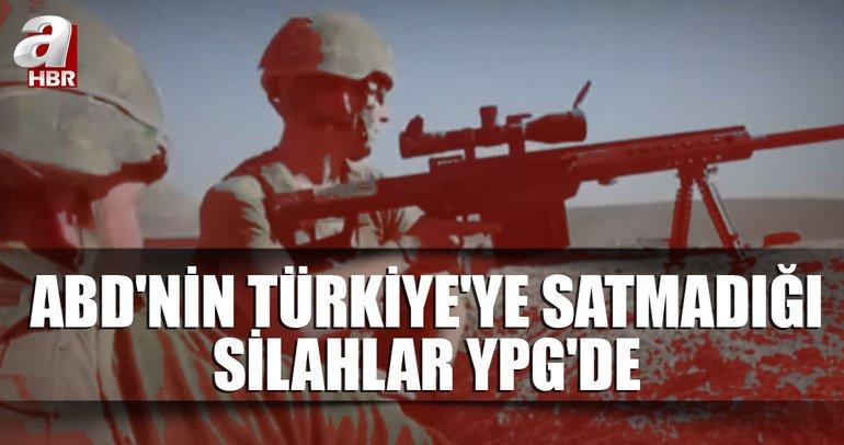 ABD YPG/PKK'ya hangi silahları verdi?