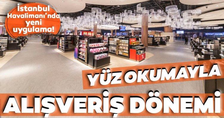 İstanbul Havalimanı'nda yüz okumayla alışveriş dönemi