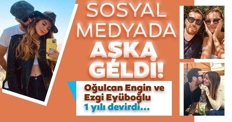 Oğulcan Engin ve Ezgi Eyüboğlu'ndan birinci yıl kutlaması! Seda Sayan'ın oğlu Oğulcan Engin'den romantik paylaşım...