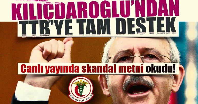 Kılıçdaroğlu'ndan Türkiye Tabipler Birliği'ne tam destek
