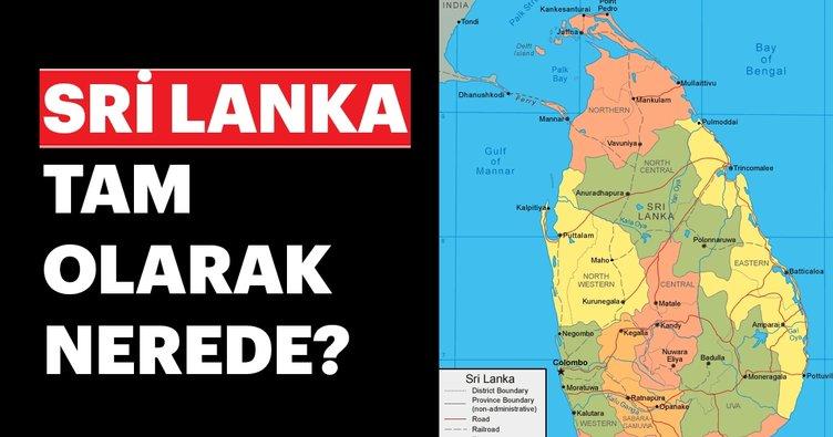Sri Lanka nerede? Sri Lanka hangi kıtada? Kanlı Pazar...