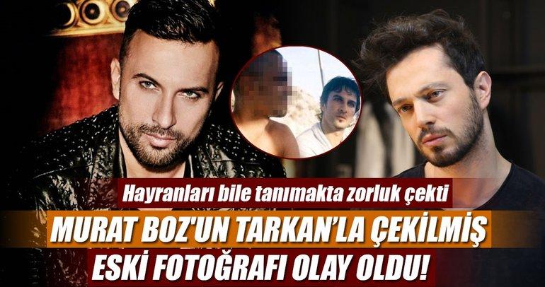 Murat Boz'un Tarkan'la çekilmiş eski fotoğrafı olay oldu!