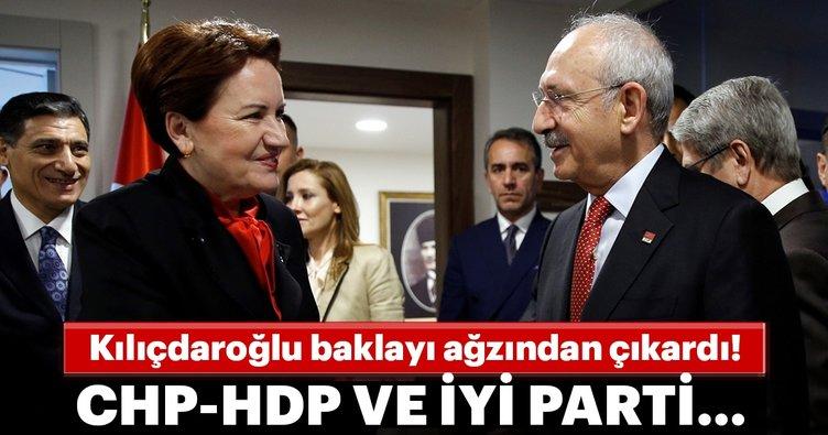 Kemal Kılıçdaroğlu baklayı ağzından çıkardı! CHP-HDP-İP gönül ittifakı