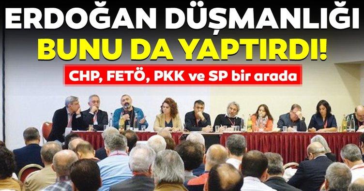 CHP, HDP, FETÖ ve SP iş birliği gözler önüne serildi! Ana tema Erdoğan'a düşmanlık!