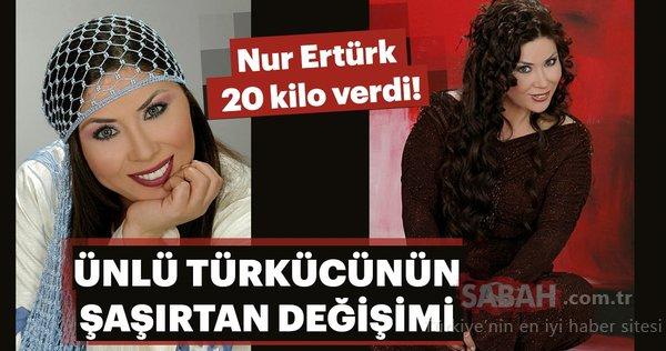 Ünlü türkücü Nur Ertürk 20 kilo verdi! Zayıflayan ve kilo alan ünlüler