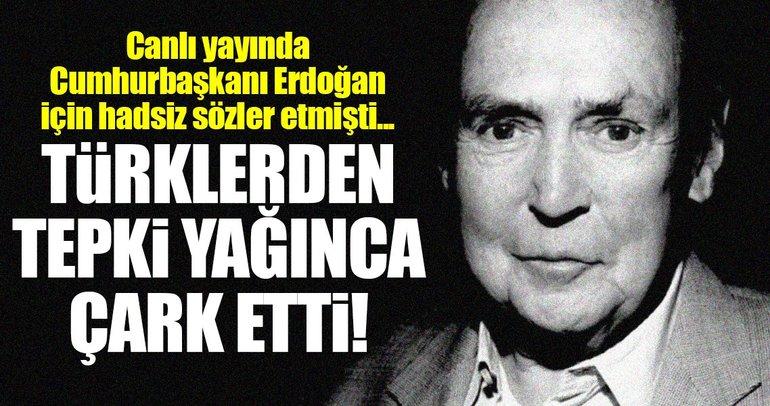 Erdoğan'a yönelik skandal sözlerin sahibi Defarges'den özür!