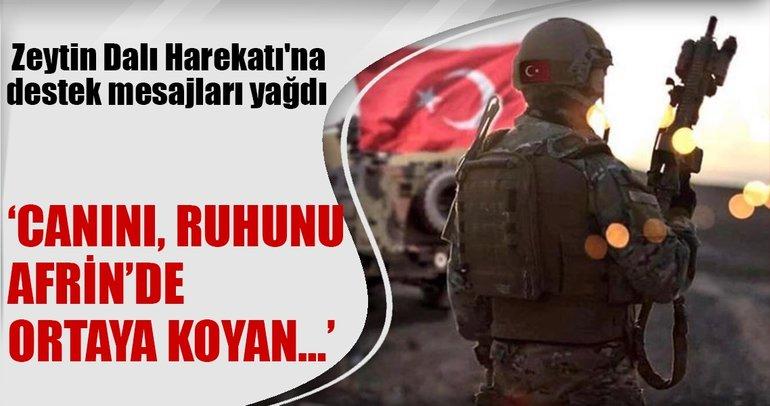Afrin Operasyonuna ünlü isimlerden destek mesajı yağdı