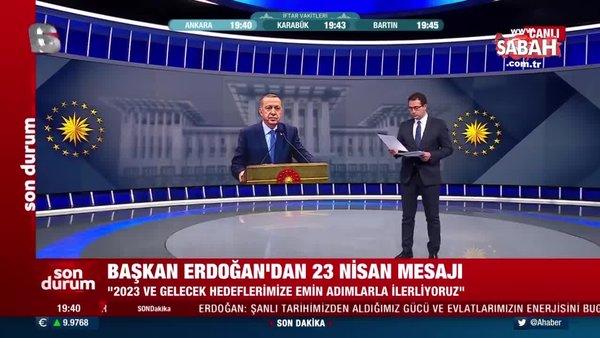 Başkan Erdoğan'dan 23 Nisan mesajı! Yüce Meclisimiz ilelebet varlığını sürdürecektir   Video