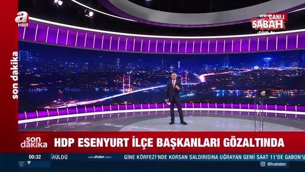 SON DAKİKA HABERİ: HDP Esenyurt ilçe eşbaşkanları gözaltına alındı | Video