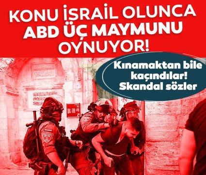 Son dakika: ABD Kudüs'teki İsrail şiddetini kınamıyor, endişeyle takip ediyor