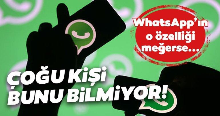 WhatsApp'ın bu özelliklerini bilmeyen pişman olacak! İşinize çok yarayacak muhteşem WhatsApp özellikleri...