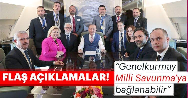 Başkan Erdoğan: Genelkurmay, Milli Savunma Bakanlığı'na bağlanabilir