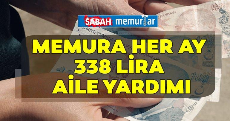 Sabah memurlar: Memura her ay 338 lira aile yardımı