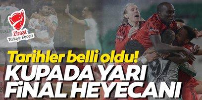 Ziraat Türkiye Kupası'nda yarı finalistler ve maç tarihleri belli oldu!
