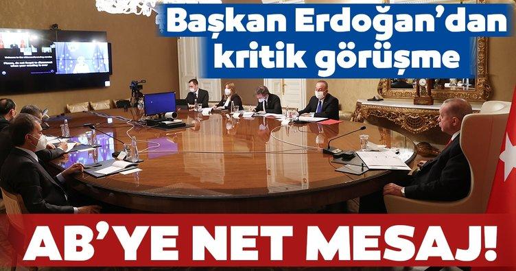 Son dakika: Başkan Erdoğan AB Komisyonu Başkanı Leyen ile görüştü