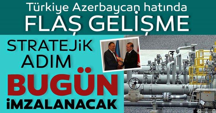 Son dakika: Türkiye ile Azerbaycan arasında yeni doğalgaz hattı