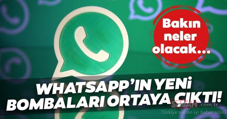 WhatsApp'ın yeni özellikleri belli oldu! WhatsApp'ın Android ve iOS sürümlerinde...