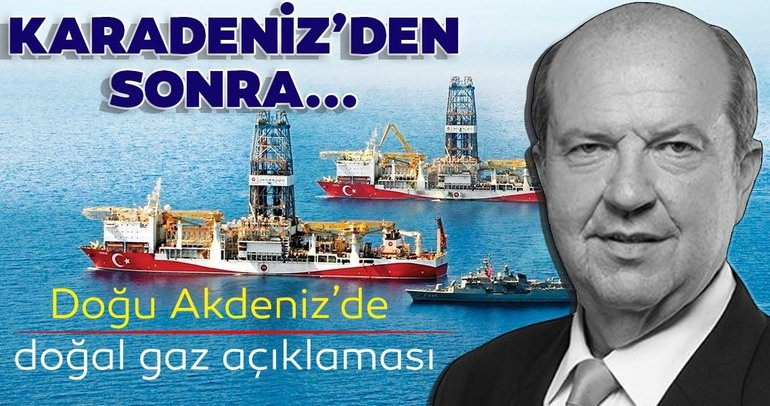 KKTC Başbakanı Tatar'dan Doğu Akdeniz'de doğal gaz açıklaması! Karadeniz'den sonra...
