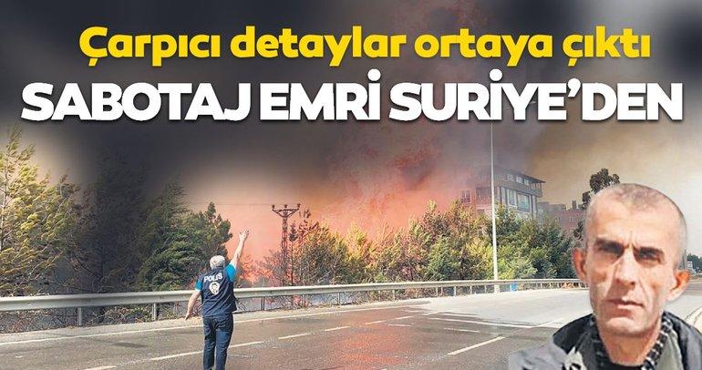 SON DAKİKA: Hatay'daki orman yangını ile ilgili çarpıcı detay! Sabotaj talimatı Suriye'den gelmiş...