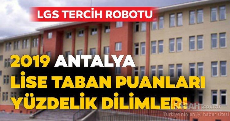 Antalya lise taban puanları ve nitelikli okul yüzdelik dilimleri 2019! MEB LGS kontenjan ile Antalya lise taban puanları