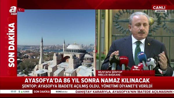 Son dakika: TBMM Başkanı Mustafa Şentop'tan Ayasofya açıklaması   Video