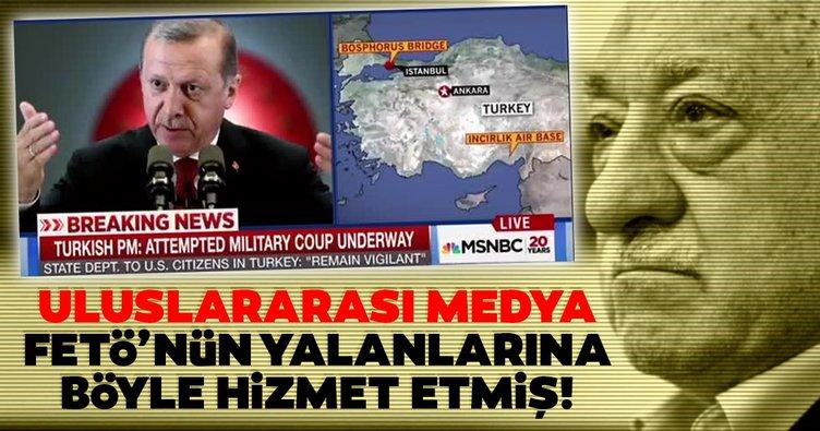 Uluslararası medya, FETÖ'nün yalanlarına hizmet etmiş!