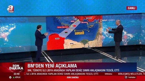 Birleşmiş Milletler, Türkiye ile Libya arasında yapılan deniz sınırı anlaşmasını tescil etti | Video