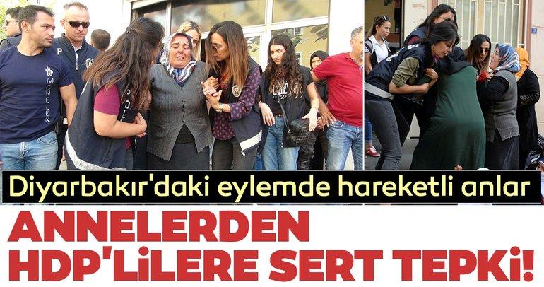 Diyarbakır'daki eylemde hareketli anlar! Annelerden HDP'lilere sert tepki