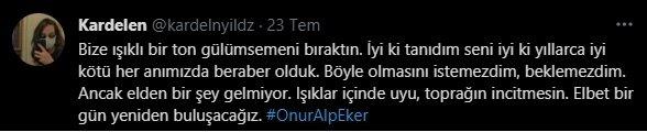 Türkiye Onur Alp Eker için ağladı! Arkadaşından yürek burkan Twitter paylaşım: Elbet bir gün yeniden buluşacağız