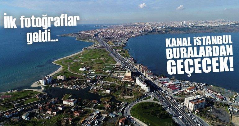 Kanal İstanbul nerede yapılacak? İşte o güzergahtan ilk fotoğraflar...