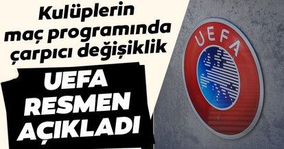 UEFA resmen açıkladı: Avrupa maçları hafta sonu, lig maçları hafta içi oynanabilir