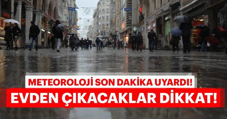 Meteoroloji'den kritik son dakika hava durumu uyarısı! Dikkat! Şiddetli olacak! İstanbul hava durumu...