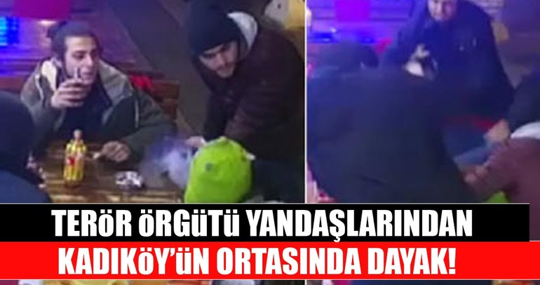 Terör örgütü yandaşlarından Kadıköy'ün ortasında dayak!