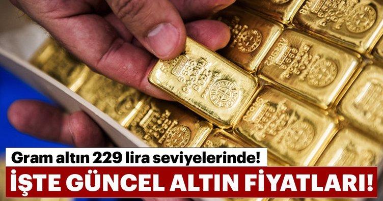 Gram altın 229 lira seviyelerinde! İşte güncel altın fiyatları