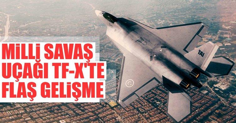 Milli savaş uçağı TF-X'te flaş gelişme
