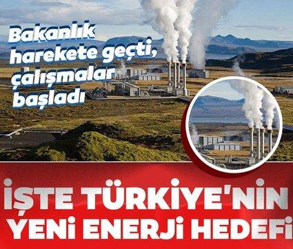 Bakanlık harekete geçti! İşte Türkiye'nin yeni enerji hedefi