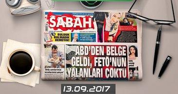 Sabah Yazarları bugün ne yazdı! (13.09.2017)