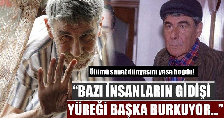 Ercan Yazgan'ın ölümü sanat dünyasını yasa boğdu