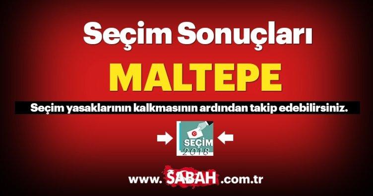 Maltepe seçim sonuçları ve oy oranları! 2018 Maltepe seçim sonucu