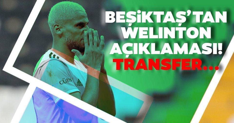 Beşiktaş'tan Welinton açıklaması! Transfer...