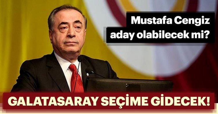 Galatasaray'da seçim ne zaman yapılacak? Mustafa Cengiz seçimlerde aday olacak mı?
