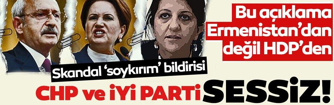 Bu açıklama Ermenistan'dan değil HDP'den! Sözde soykırım ile ilgili skandal bildiri! Alçak ifadeler...
