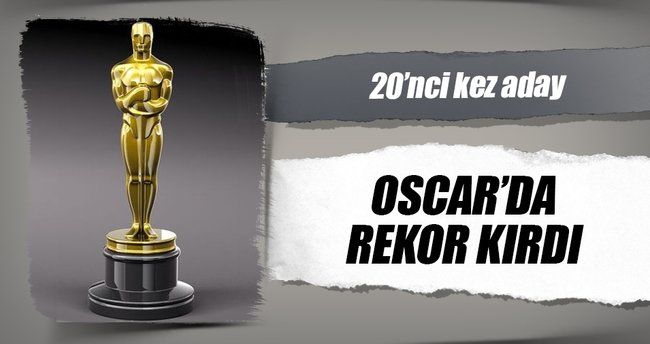 Oscar'da rekor var