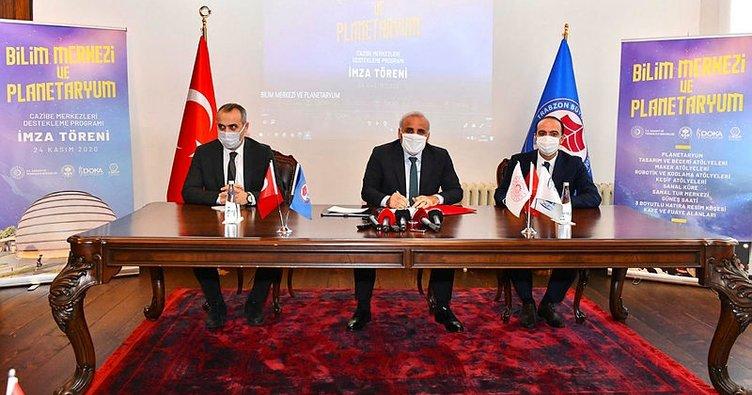 Trabzon'da Planetaryum ve Bilim Merkezi kurulacak