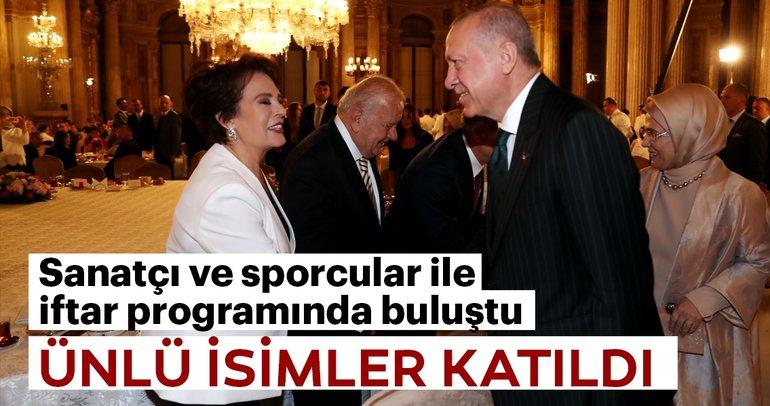 Cumhurbaşkanı Erdoğan, sanatçı ve sporcularla iftar programında buluştu