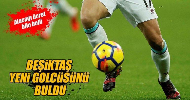 Beşiktaş yeni golcüsünü buldu